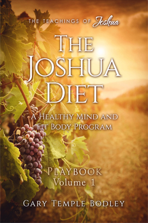 The Joshua Diet – Playbook Volume 1